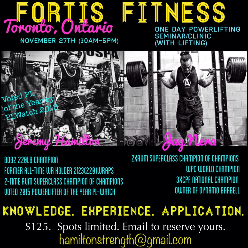 Jeremy Hamilton and Jay Nera One Day Power-lifting Seminar (with Lifting), Fortis Fitness